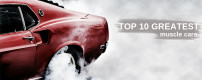 TOP10 greatest muscle cars